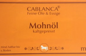 Mohnöl Cablanca Feinkost, Genuss-Agentur