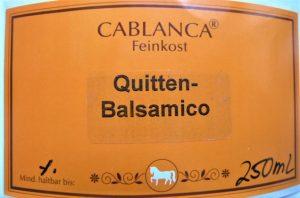 Quittenbalsamico Cablanca Feinkost, Ihre Genuss-Agentur